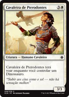 XLN028 - Cavaleira de Pterodontes (Pterodon Knight)