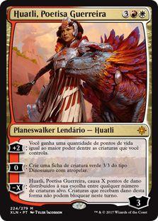 XLN224 - Huatli, Poetisa Guerreira (Huatli, Warrior Poet)