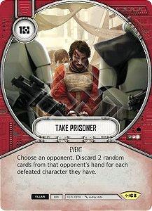 SWDEAW068 - Levar como Prisioneiro - Take Prisoner