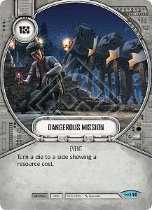 SWDEAW146 - Missão Perigosa - Dangerous Mission