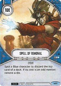 SWDLEG081 - Spell of Removal