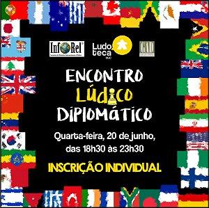 Inscrição Individual - Encontro Lúdico Diplomático