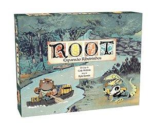 Root - Expansão Ribeirinhos (PRÉ-VENDA)