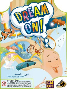 Dream On! (PRÉ-VENDA)