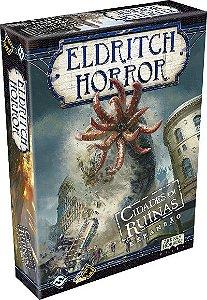 Eldritch Horror - Expansão Cidades em Ruínas