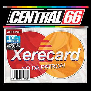 Adesivo Xerecard - Só da Patroa Sem Resina