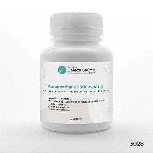 Pancreatina 25.000usp / Mg : Amilase Lipase Protease para Sistema Digestivo - 60 Cápsulas