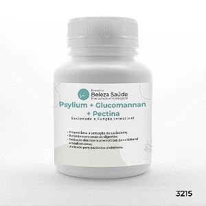 Psylium + Glucomannan + Pectina - Saciedade e Função Intestinal