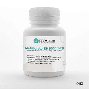 Metilfolato B9 1000mcg + Metilcobalamina B12 1000mcg  + B6 100mg