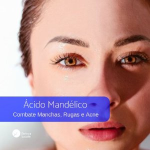 Ácido Mandélico 10% - Combate Manchas, Rugas e Acne