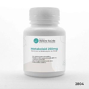 Metabolaid 250mg : Controle e Diminuição de Peso, Combate o Efeito Sanfona