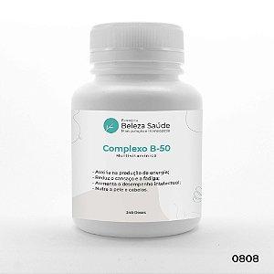 Complexo B 50 - Essencial Multivitamínico do grupo B - 240 doses