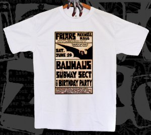 Bauhaus + Subway Sect + Birthday Party