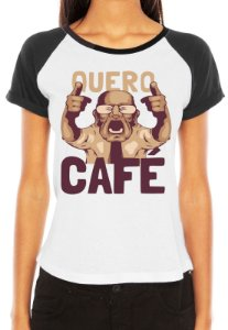 Camiseta Raglan Feminina - Quero Café