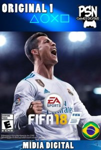 FIFA 18 - PSN PS4 - MÍDIA DIGITAL
