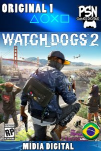 WATCH DOGS 2 - PSN PS4 - MÍDIA DIGITAL