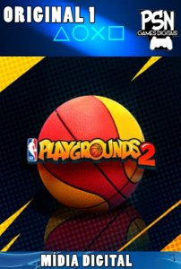 NBA PLAYGROUNDS 2 - PSN PS4 - MÍDIA DIGITAL