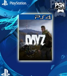 DayZ - Psn Ps4 Mídia Digital