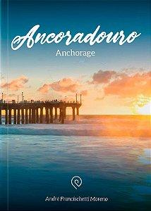 Ancoradouro / Anchorage