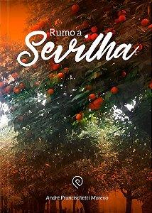 Rumo a Sevilha