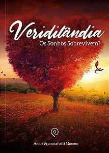 Veridilândia: Os sonhos sobrevivem?
