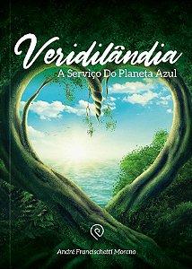 Veridilândia: A serviço do planeta azul