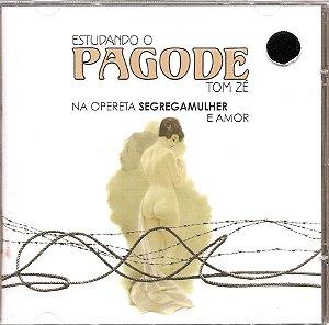 CD Tom Zé - Estyudando o Pagode Na Opereta Segregamulher