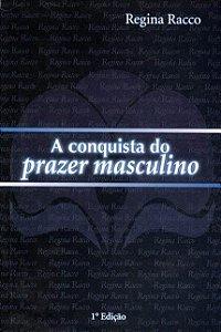 Livro A Conquista Do Prazer Masculino (5811)