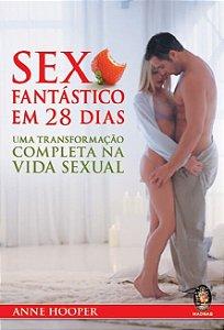 Livro Sexo Fantástico Em 28 Dias (Lv-005)