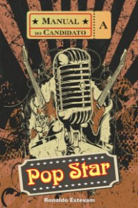 Manual do Candidato a Pop Star - Livro