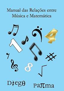 Manual das Relações entre Música e Matemática - Diego Parma