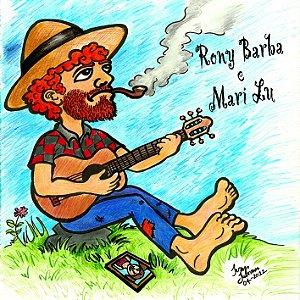 Tudo Pode Melhorar - Rony Barba e Mari Lu