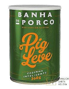 BANHA DE PORCO 100% NATURAL 360G - PIG LEVE