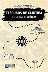 Tesouros de Curitiba e outras histórias