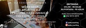 """Entrada: Workshop + Livro """"O Segredo da Prosperidade Judaica"""" de Dor Leon Attar"""