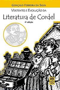 Vertentes e evolução da literatura de cordel