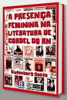 A presença feminina na literatura de cordel do Rio Grande do Norte