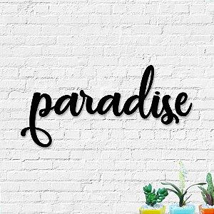 Palavra Decorativa de Parede Paradise