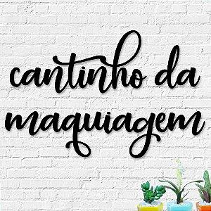 Palavra Decorativa de Parede Cantinho da Maquiagem