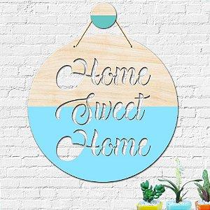 Flâmula Redonda Home Sweet Home + Ganchinho Brinde