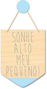 Flâmula Sonhe Alto + Ganchinho Brinde