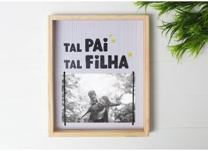Porta Retrato Tal Pai Tal Filha