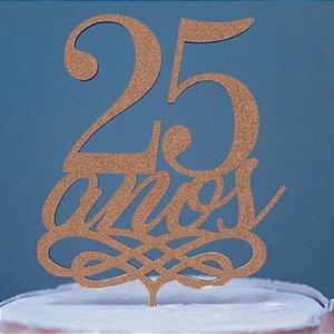 Topo de Bolo 25 Anos Glitter Rose Gold Sonho Fino Rizzo