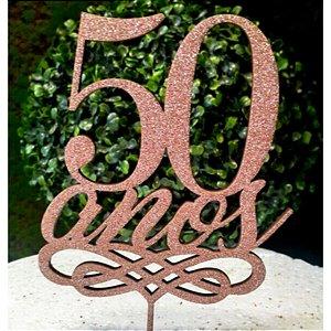 Topo de Bolo 50 Anos Glitter Rose Gold Sonho Fino Rizzo