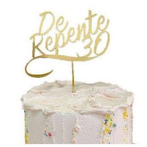 Topo de Bolo De Repente 30 Glitter Dourado Sonho Fino Rizzo