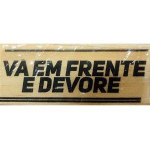 Carimbo Artesanal Vá em Frente e Devore - M - 4,8x2,3cm - Cod.RI-004- Rizzo Embalagens