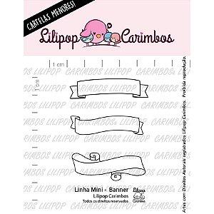 Carimbo Mini Banner - Cod 31000056 - 01 Unidade - Lilipop Carimbos - Rizzo Embalagens