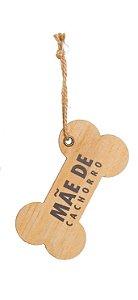 Enfeite para Pendurar Osso de Madeira - Mãe de Cachorro - 01 un - Cromus Natal - Rizzo Embalagens