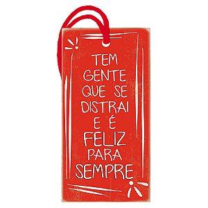 """Decor Home Tag """"Feliz Para Sempre"""" - DHT2-088 - LitoArte - Rizzo"""