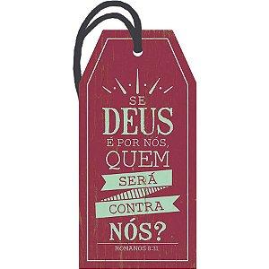 Se Deus é por Nós quem será Contra Nós? - DHT2-001 - LitoArte 1 Unidade - Rizzo Embalagens